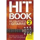Hit book 2 - 100 chart hits für Gitarre