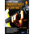 Fingerfertigkeit am Griffbrett E-Gitarre Training